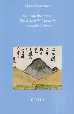 Meeting the Sensei The Role of the Master in Shirakaba Writers