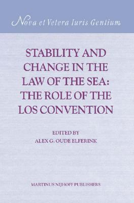 Stability And Change in the Law of the Sea The Role of the Los Convention
