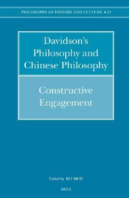 Davidson's Philosophy And Chinese Philosophy Constructive Engagement