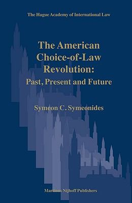 American Choice-of-law Revolution in the Courts Past, Present and Future