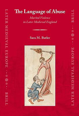 Language of Abuse Marital Violence in Later Medieval England