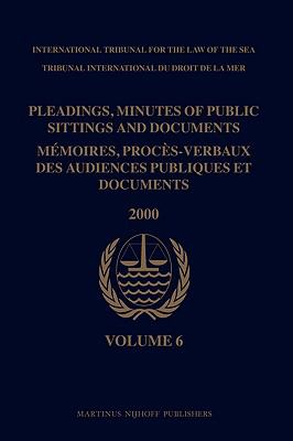 Pleadings, Minutes of Public Sittings and Documents/ Mmoires, procs-verbaux des audiences publiques et documents, Volume 6 (2000)