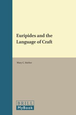 Euripides and the Language of Craft
