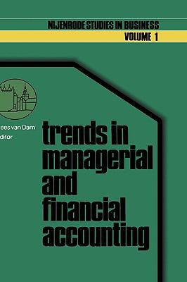 Trends in Managerial and Financial Accounting: Income Determining and Financial Reporting - Van Dam, Cees pdf epub