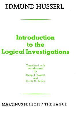 Introduction to the Logical Investigations A Draft of a Preface to the Logical Investigations