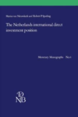 Netherlands' International Direct Investment Position - Nieuwkerk, M.Van, Sparling, R.P. pdf epub