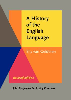History of the English Language : Revised Edition