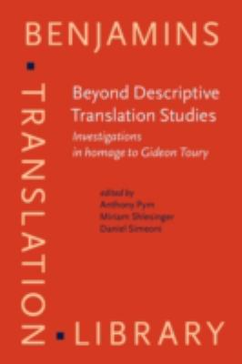 Beyond Descriptive Translation Studies