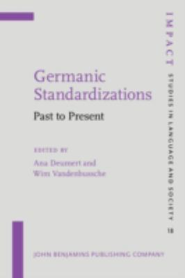 Germanic Standardizations Past to Present