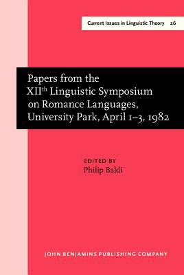 Papers from the 12th Linguistic Symposium on Romance Languages