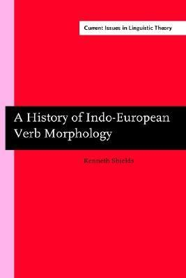 History Of Indo-european Verb Morphology