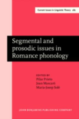 Segmental and prosodic issues in Romance phonology (Current Issues in Linguistics Theory)