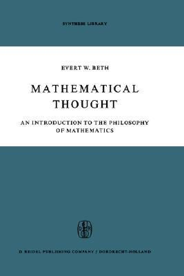 Mathematical Thought: An Introduction to the Philosophy of Mathematics