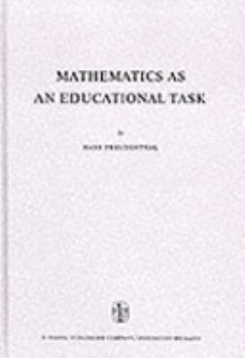 Mathematics As an Educational Task