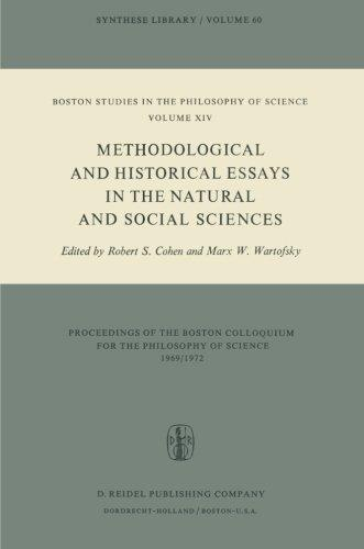 Methodological and Historical Essays in the Natural and Social Sciences (Boston Studies in the Philosophy and History of Science)