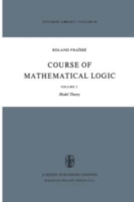Course of Mathematical Logic Vol. 2 : Model Theory