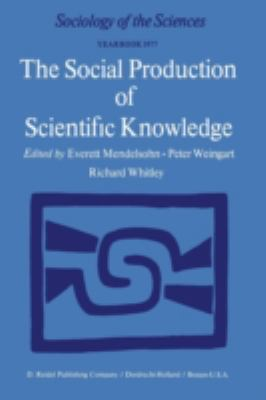 Social Production of Scientific Knowledge