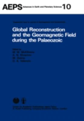 "Global Reconstruction and the Geomagnetic Field During the Palaeozoic Proceedings of Iugg Symposium ""Global Reconstruction and the Geomagnetic Field"""