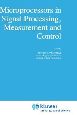 Microprocessors in Signal Processing Measurement and Control