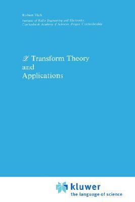 Z Transform Theory and Applications