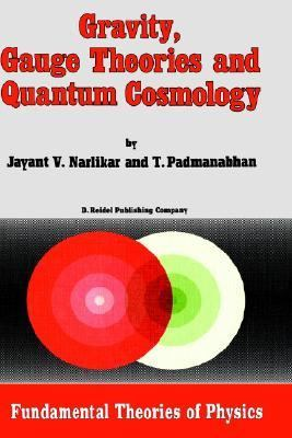Gravity, Gauge Theories, and Quantum Cosmology