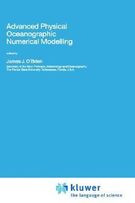 Advanced Physical Oceanographic Numerical Modelling
