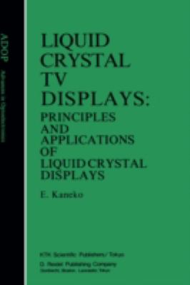 Liquid Crystal TV Displays Principles and Applications of Liquid Crystal Displays