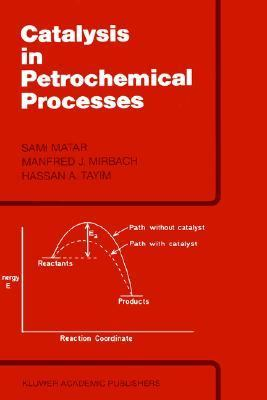 Catalysis in Petrochemical Processes