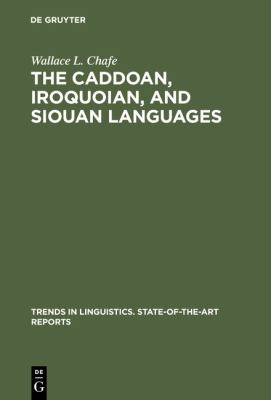 Caddoan Iroquoian and Siouan Languages (Trends in linguistics)
