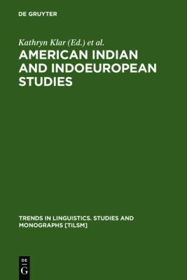 American Indian and Indoeuropean Studies: Papers in Honor of Madison S. Beeler