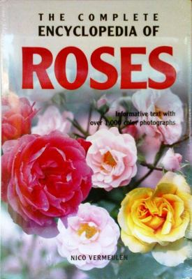 Complete Encyclopedia Of Roses