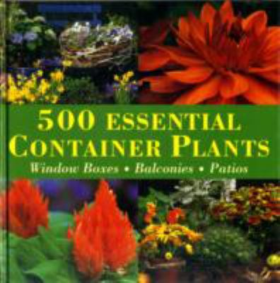 500 Essential Container Plants - Andrea Rausch - Hardcover