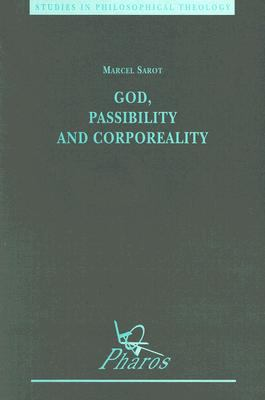 God, Passibility and Corporeality (Studies in Philosophical Theology)