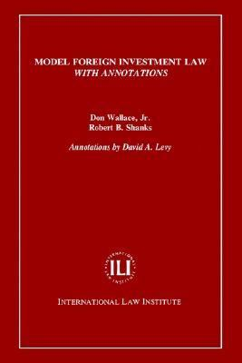 Model Foreign Investment Law With Annotations