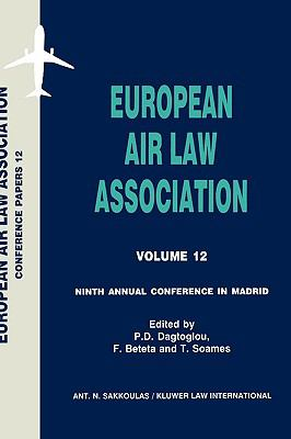European Air Law Association Ninth Annual Conference in Madrid, 7 November 1997