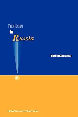 Tax Law in Russia - Karasseva, Marina pdf epub