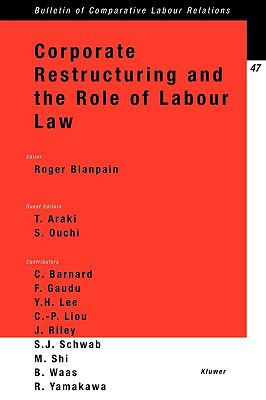 Corporate Restructuring and the Role of Labor Law