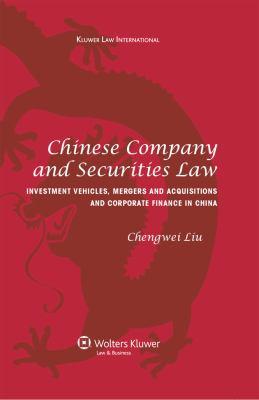 Chinese Company and Securities Law - Liu, Chengwei pdf epub