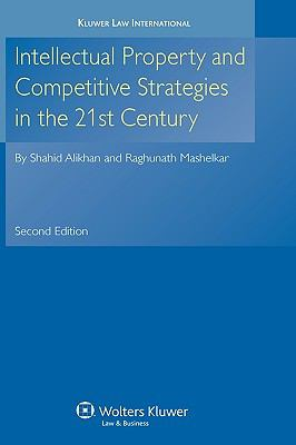 Intellectual Property & Competitive Strategies in 21st Century 2e - Alikhan, Shahid pdf epub
