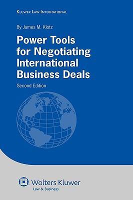 Power Tools for Negotiating International Business Contracts - Klotz, James M. pdf epub