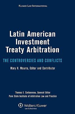 Latin American Investment Treaty Arbitration. The Controversies and Conflicts - Carbonneau pdf epub