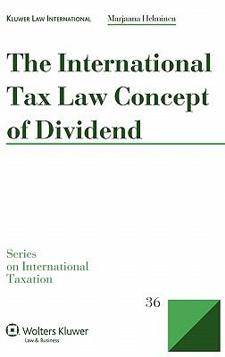 Dividend Concept in International Tax Law Second Edition Rev