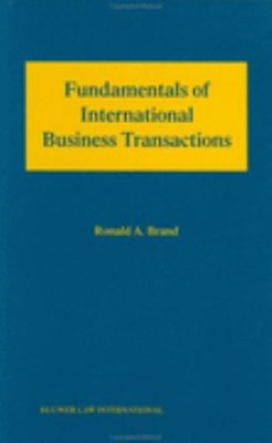 Fundamentals of International Business Transactions