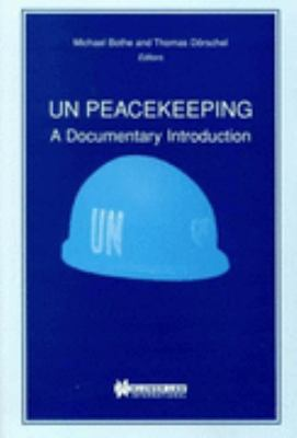 UN Peacekeeping A Documentary Introduction