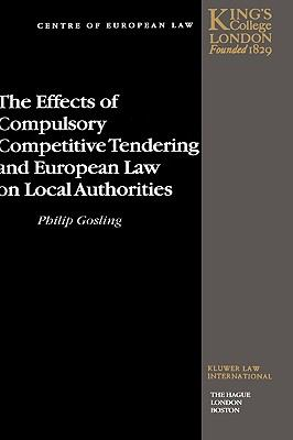 Effects of Compulsory Competitive Tendering and European Law on Local Authorities