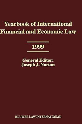 Yearbook of International Financial and Economic Law 1999