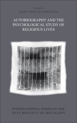 Autobiography And The Psychological Study Of Religious Lives.