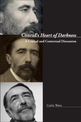 Conrad's Heart of Darkness : A Critical and Contextual Discussion