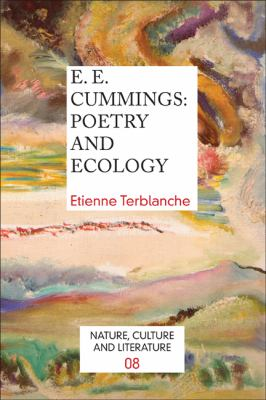 E. E. Cummings : Poetry and Ecology