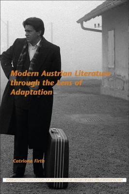Modern Austrian Literature Through the Lens of Adaptation
